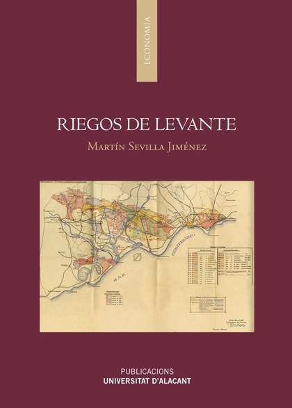 RIEGOS DE LEVANTE. AGUA DE RIEGO Y ENERGÍA