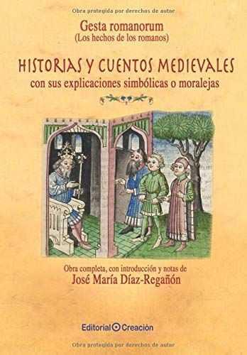 GESTA ROMANORUM (LOS HECHOS DE LOS ROMANOS). HISTORIAS Y CUENTOS MEDIEVALES, CON SUS EXPLICACIO