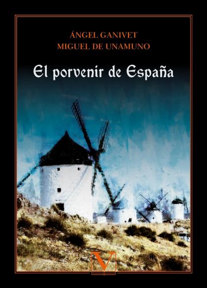 EL PORVENIR DE ESPAÑA.