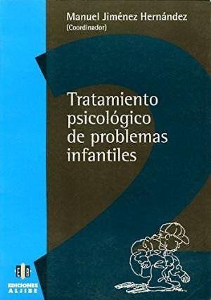 TRATAMIENTO PSICOLOGICO DE PROBLEMAS INFANTILES