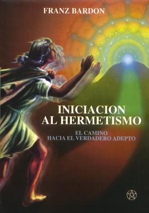 INICIACION AL HERMETISMO