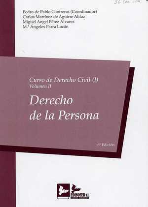 CURSO DE DERECHO CIVIL (I)  VOL. II DERECHO DE LA PERSONA 2018.