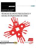 CUADERNO DEL ALUMNO. TÉCNICAS DE APOYO PSICOLÓGICO Y SOCIAL EN SITUACIONES DE CR