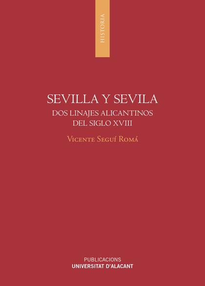 SEVILLA Y SEVILA. DOS LINAJES ALICANTINOS DEL SIGLO XVIII