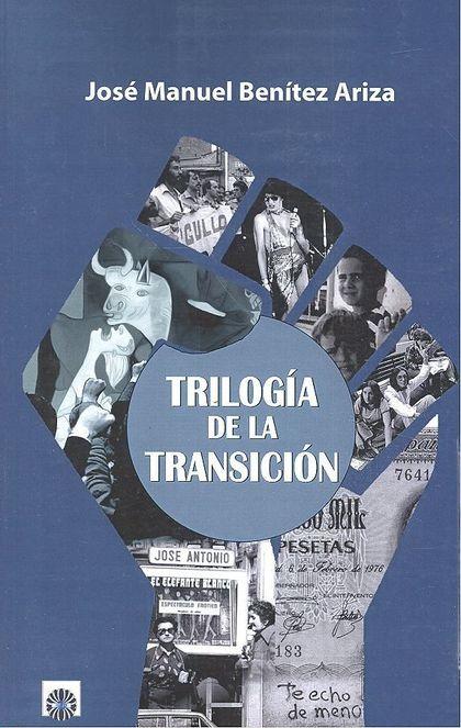 TRILOGIA DE LA TRANSICION.