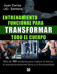 ENTRENAMIENTO FUNCIONAL PARA TRANSFORMAR TODO EL CUERPO                         MÁS DE 100 WORK