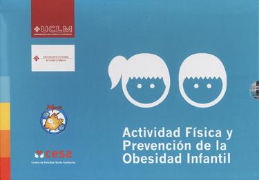 ACTIVIDAD FÍSICA Y PREVENCIÓN DE LA OBESIDAD INFANTIL