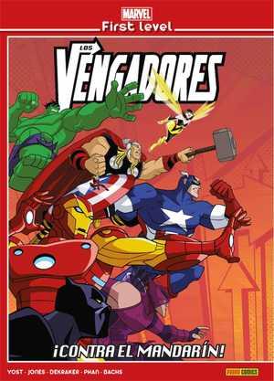 MARVEL FIRST LEVEL 03: LOS VENGADORES: ¡CONTRA EL MANDARÍN!.