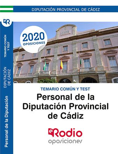 PERSONAL DE LA DIPUTACIÓN DE CÁDIZ. TEMARIO COMÚN Y TEST..