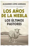AÑOS DE NIEBLA, LOS.