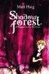 SHADOW FOREST : EL BOSQUE DE LAS SOMBRAS