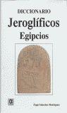 DICCIONARIO JEROGLÍFICOS EGIPCIOS