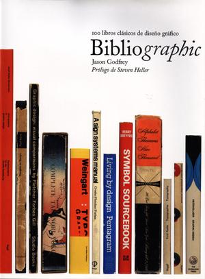 BIBLIOGRAPHIC : 100 LIBROS CLÁSICOS DE DISEÑO GRÁFICO