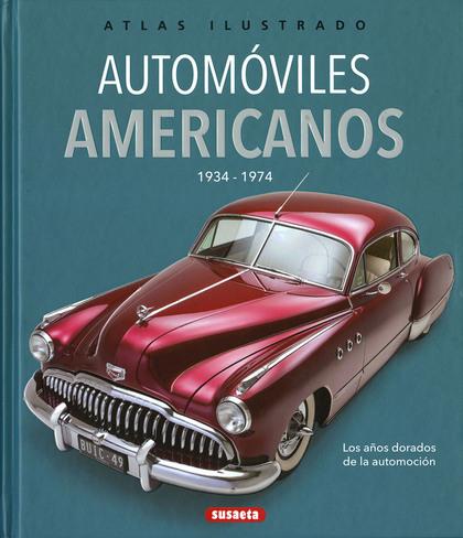 AUTOMÓVILES AMERICANOS 1934-1974.
