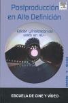 POSTPRODUCCIÓN EN ALTA DEFINICIÓN : EDICIÓN Y FINALIZACIÓN DEL VÍDEO EN HD