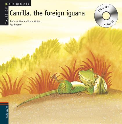 CAMILLA. THE FOREIGN IGUANA