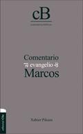 COMENTARIO AL EVANGELIO DE MARCOS.
