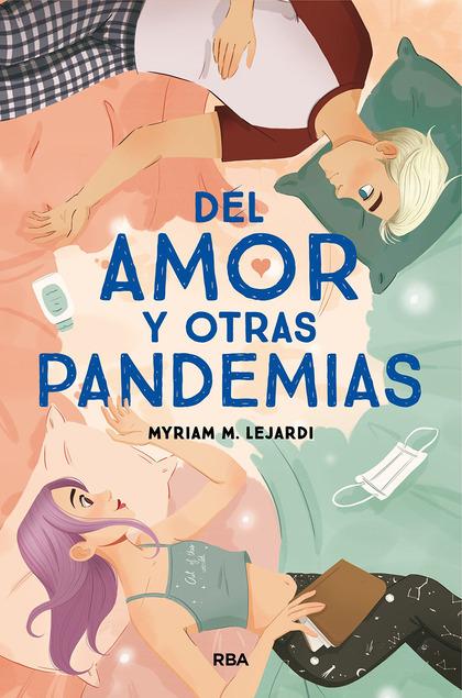 DEL AMOR Y OTRAS PANDEMIAS.