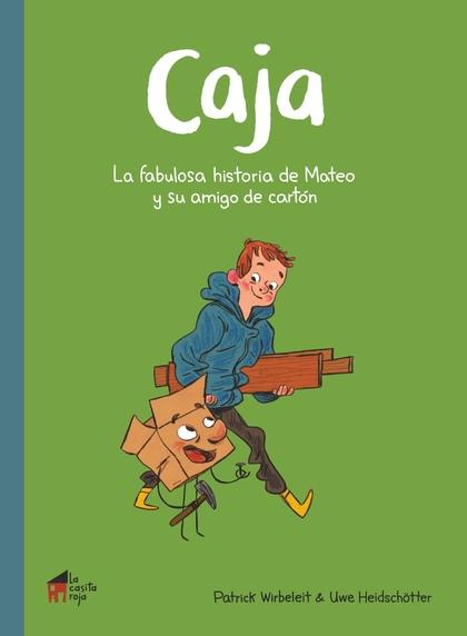 CAJA. LA FABULOSA HISTORIA DE MATEO Y SU AMIGO DE CARTÓN