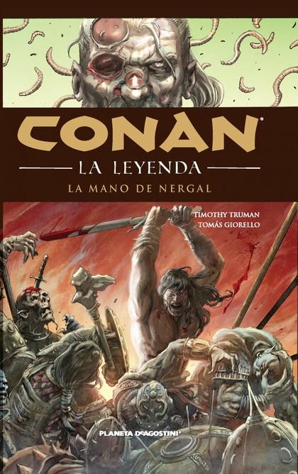 CONAN LA LEYENDA Nº6. LA MANO DE NERGAL