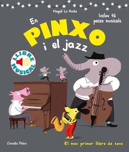 EN PINXO I EL JAZZ. LLIBRE MUSICAL.