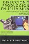 DIRECCIÓN Y PRODUCCIÓN EN TV