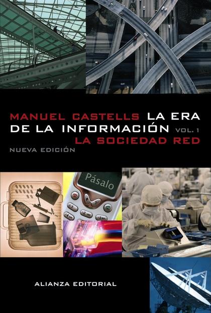 La era de la información: LA SOCIEDAD RED