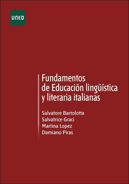 FUNDAMENTOS DE EDUCACIÓN LINGÜÍSTICA Y LITERATURA ITALIANAS