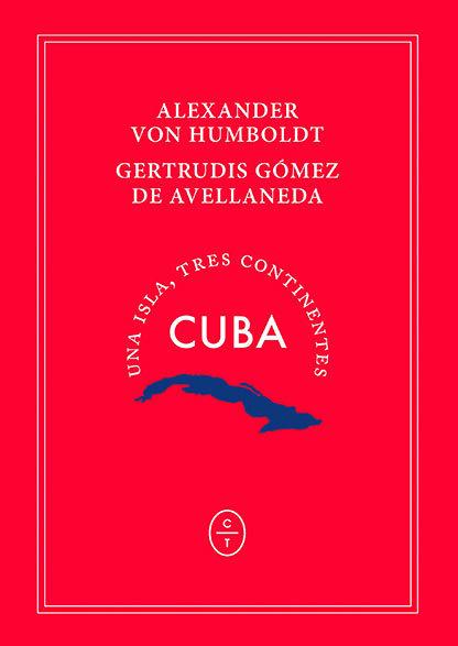CUBA. UNA ISLA, TRES CONTINENTES.