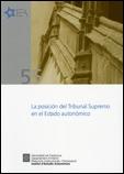 LA POSICIÓN DEL TRIBUNAL SUPREMO EN EL ESTADO AUTONÓMICO : SEMINARIO CELEBRADA EN BARCELONA 17