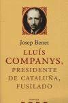 LLUÍS COMPANYS, PRESIDENTE DE CATALUNYA FUSILADO