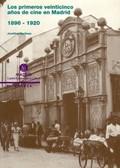 PRIMEROS VEINTICINCO AÑOS CINE MADRID 1896-1920