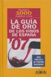 LA GUÍA DE ORO DE LOS VINOS DE ESPAÑA, 2007