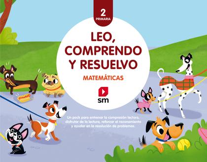 MATEMÁTICAS: LEO, COMPRENDO Y RESUELVO. 2 PRIMARIA. PACK
