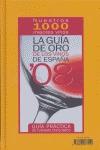 LA GUÍA DE ORO DE LOS VINOS DE ESPAÑA, 2008