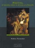 ALQUIMIA ,SECRETO ENTRE LA CIENCIA Y FILOSOFIA (N.8 BIBLIOTECA CLAVES)