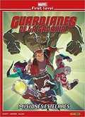 MARVEL FIRST LEVEL 05: GUARDIANES DE LA GALAXIA: MISIONES ESTELARES.