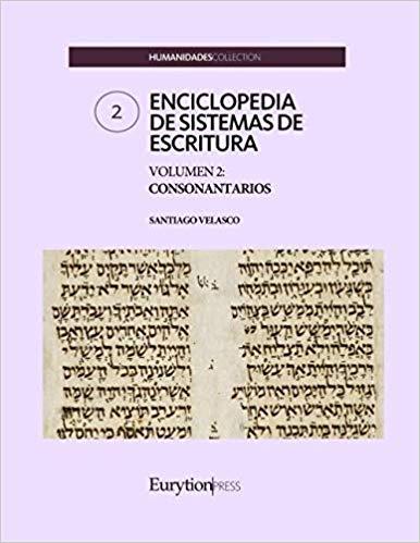 ENCICLOPEDIA DE SISTEMAS DE ESCRITURA. VOLUMEN 2: CONSONANTARIOS.