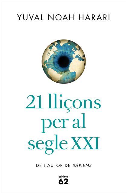 21 LLIÇONS PER AL SEGLE XXI.