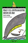 159. Pisco y el Contramaestre Diente de Oro