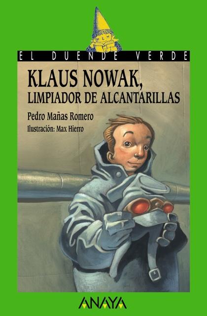 160. Klaus Nowak, limpiador de alcantarillas