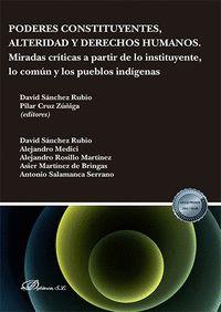 PODERES CONSTITUYENTES ALTERIDAD Y DERECHO                                      MIRADAS CRITICA