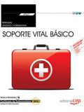 MANUAL. SOPORTE VITAL BÁSICO (TRANSVERSAL: UF0677). CERTIFICADOS DE PROFESIONALI.