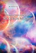 OTRAS CIVILIZACIONES DE OTROS MUNDOS.
