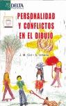 PERSONALIDAD Y CONFLICTO EN EL DIBUJO