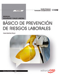 MANUAL. BÁSICO DE PREVENCIÓN DE RIESGOS LABORALES (FCOS02). FORMACIÓN COMPLEMENT