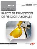 CUADERNO DEL ALUMNO. BÁSICO DE PREVENCIÓN DE RIESGOS LABORALES (FCOS02). FORMACI.
