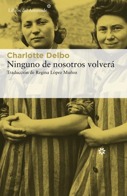 NINGUNO DE NOSOTROS VOLVERÁ.