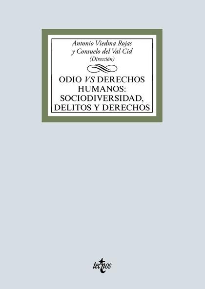 ODIO VS DERECHOS HUMANOS: SOCIODIVERSIDAD, DELITOS Y DERECHOS.