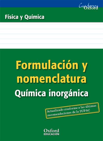 FÍSICA Y QUÍMICA, FORMULACIÓN INORGÁNICA, 3 ESO. CUADERNO 13